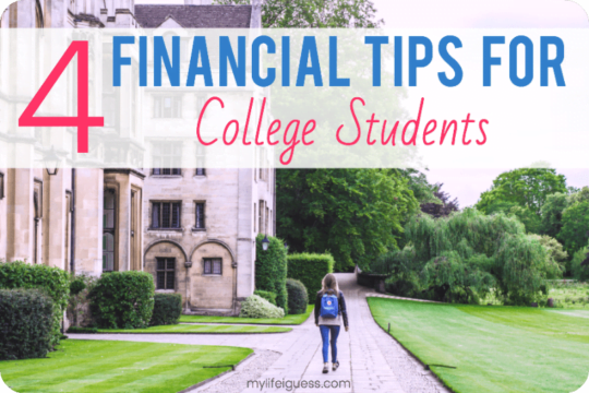 4 Financial Tips for College Students - My Life, I Guess