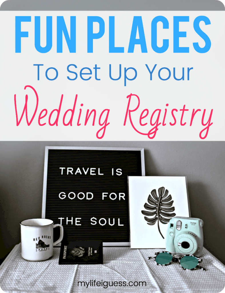 Creative Places to Set Up Your Wedding Registry | Unique wedding registry ideas | The best tips for creating a wedding gift registry | Where to register for my wedding | Wedding planning advice and hacks