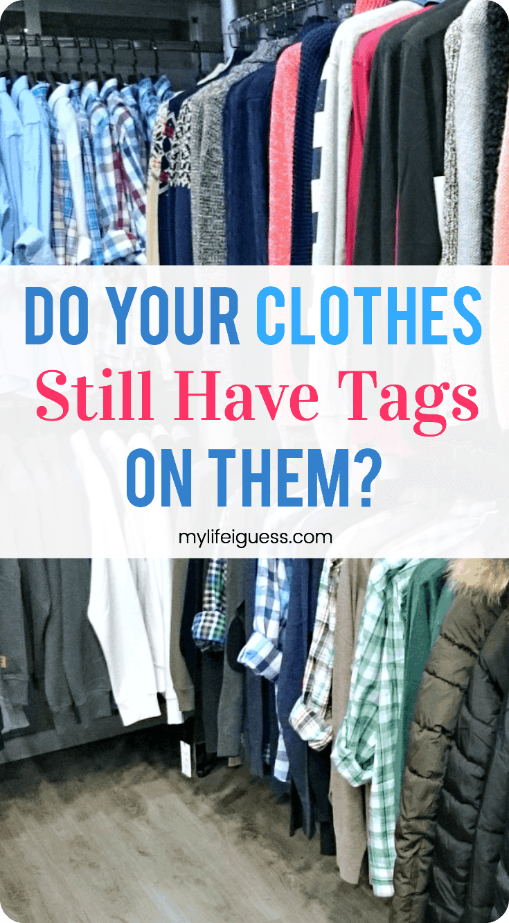 How many of your clothes still have tags on them? It may surprise you how much those clothes you never wear has cost you. #clothes #declutter