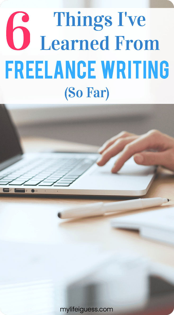 There are many articles claiming freelance writing is a great way to earn extra money from home. But is it? Here\'s what I\'ve learned from freelance writing (so far). #freelancewriting #sidehustles