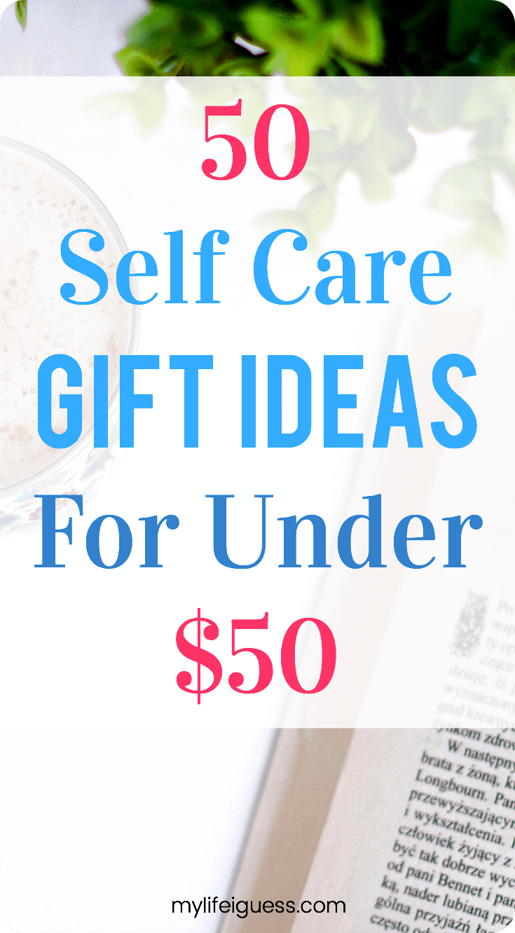 Taking time for yourself is so important! Here are 50 budget-friendly self care gift ideas to inspire and encourage you to make a little \'me time\'.  self care, gift ideas, gift guide, treat yourself, me time, stress relief, reduce stress, mental health, wellbeing, wellness, budget gift ideas, affordable gift ideas