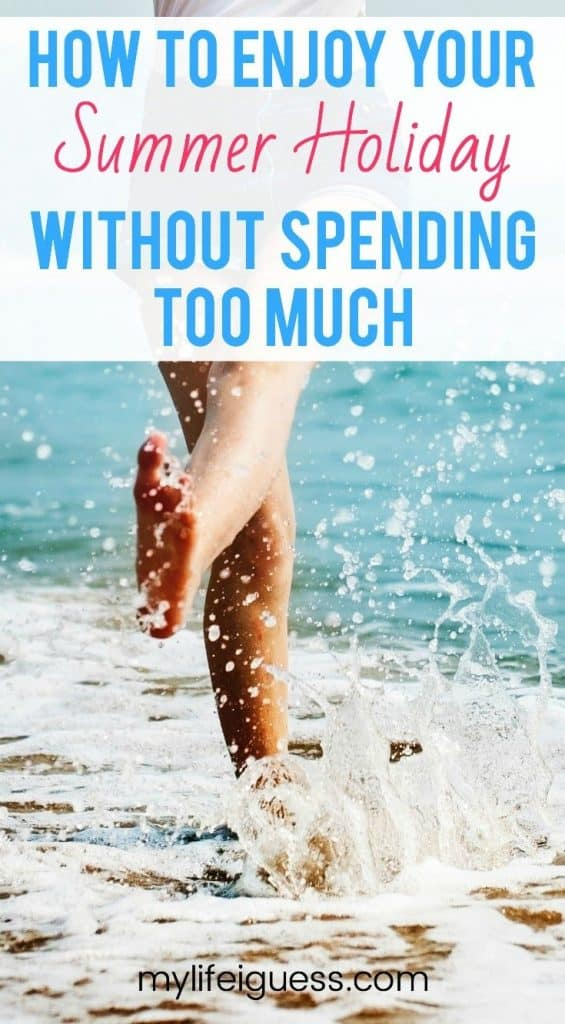 How to Enjoy Your Summer Holiday Without Spending Too Much