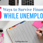 15 Ways to Survive Financially While Unemployed