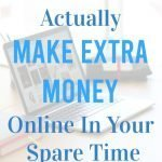 How To Actually Make Extra Money Online In Your Spare Time