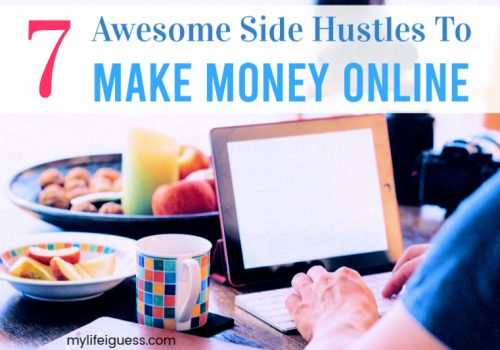 7 Awesome Side Hustles To Make Money Online