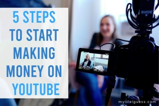 5 Steps to Start Making Money on YouTube