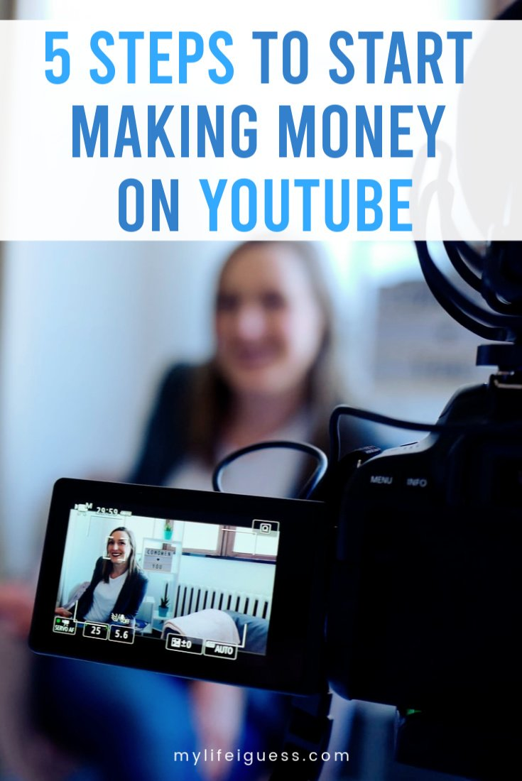 5 Steps to Make Money on YouTube - Learn how to make money on YouTube with these 5 steps and share your valuable, entertaining, or beneficial message with the world.  make extra money, make money online, make money with youtube, how to monetize youtube, side hustle, side gig, work from home