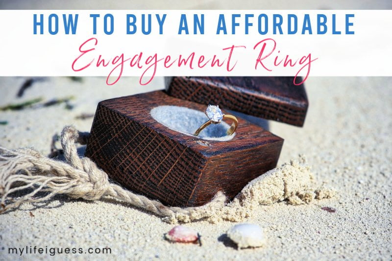 How to Buy an Affordable Engagement Ring