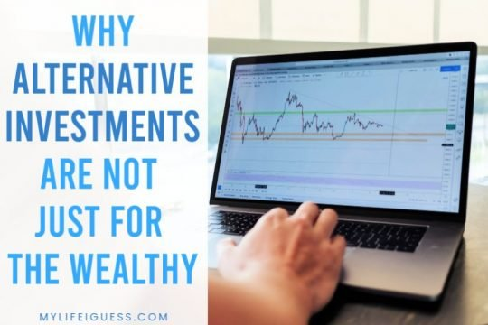 Why Alternative Investments Are Not Just for the Wealthy