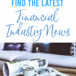 The Best Places to Find the Latest Financial Industry News