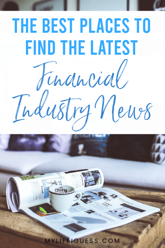 The Best Places to Find the Latest Financial Industry News - With economic news attracting more attention, these sites make it easy to stay on top of the latest news in the financial industry.  money, news, money news, finance, finance news, education, personal finance, investing, stocks, manage your money, money management, money education, financial education