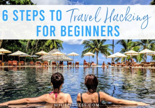 6 Steps to Travel Hacking for Beginners