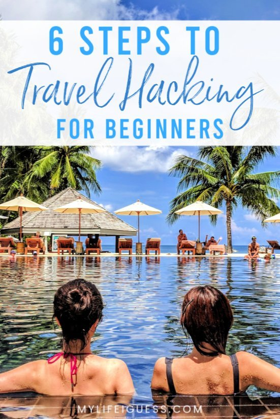 6 Steps to Travel Hacking for Beginners - When you know the steps to take, travel hacking can be an easy and effective way to save some money on your next vacation or travel for free.