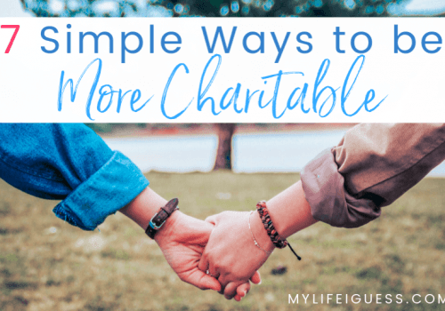 7 Simple Ways to Be More Charitable