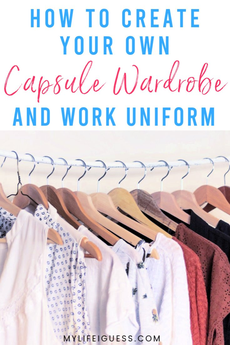 How to Create Your Own Capsule Wardrobe & Work Uniform - Your clothes shouldn't stress you out, which is why you may want to start building a capsule wardrobe and have a work uniform instead.  fashion, clothing, what to wear, declutter, clean my closet, organize clothes, work clothes, workwear, clutter, closet, wardrobe