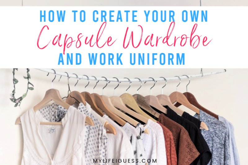 How to Create Your Own Capsule Wardrobe & Work Uniform