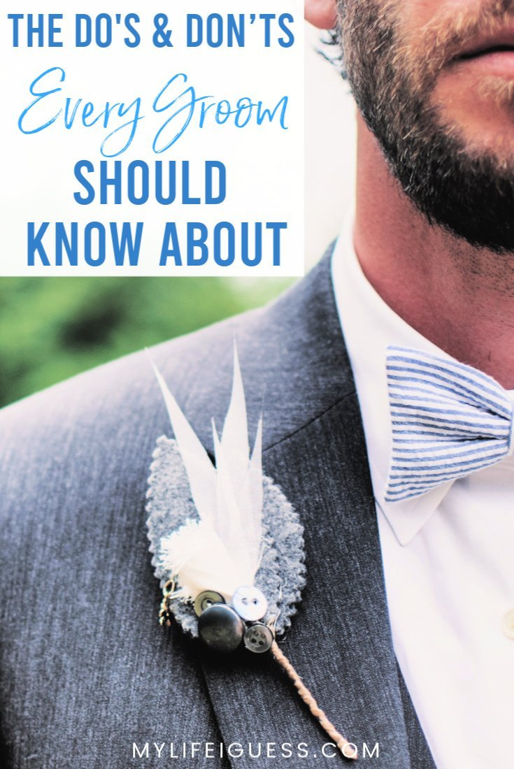 The Do's and Don'ts Every Groom Should Know About