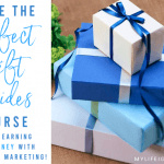 Take the Perfect Gift Guides Course & Start Earning Real Money!