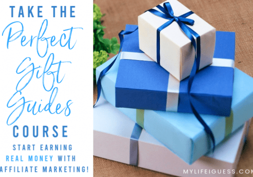 Take the Perfect Gift Guides Affiliate Marketing Course