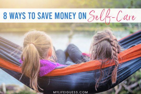 8 Ways to Save Money on Self-Care