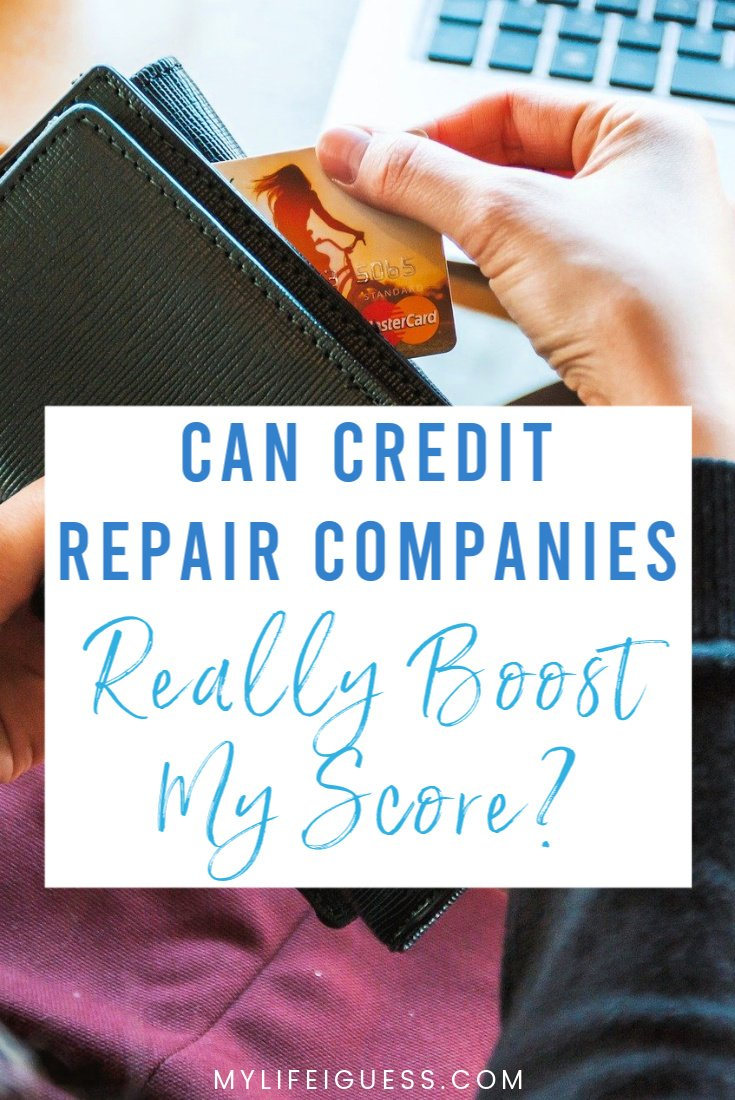 Can Credit Repair Companies Really Boost My Score?