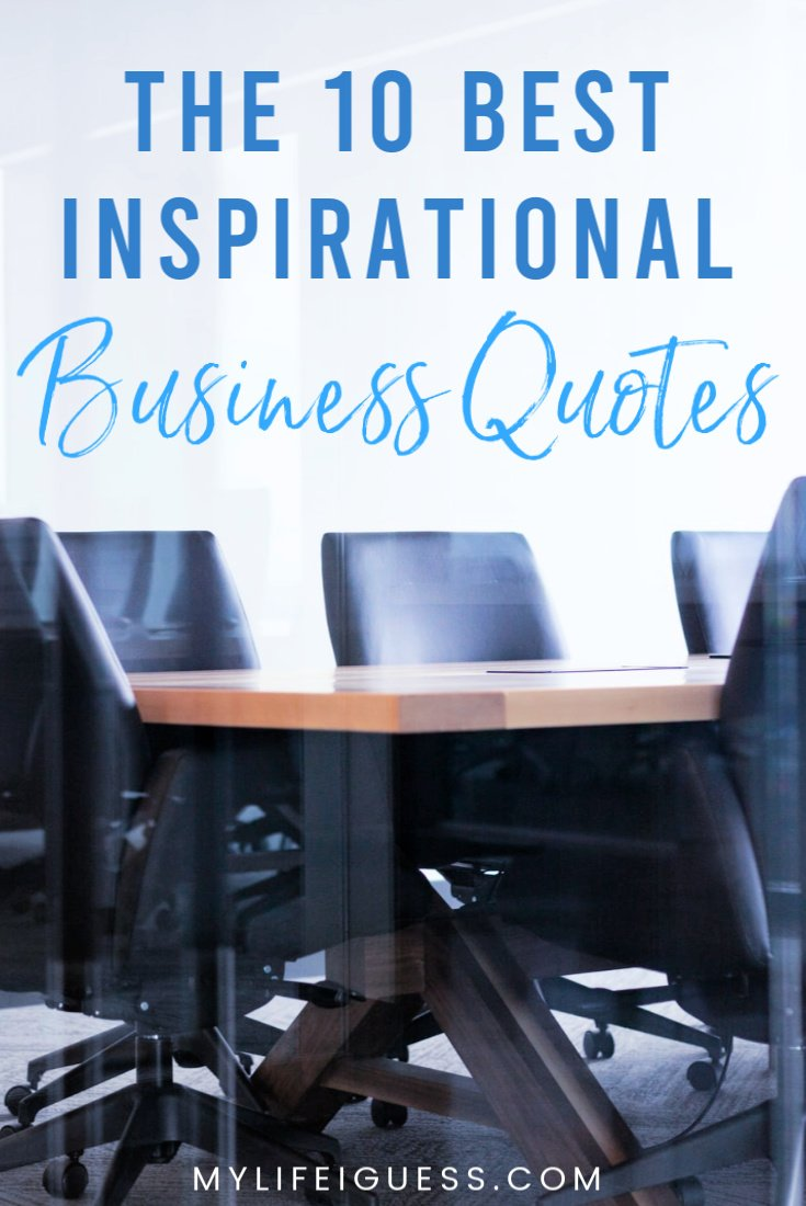The 10 Best Inspirational Business Quotes