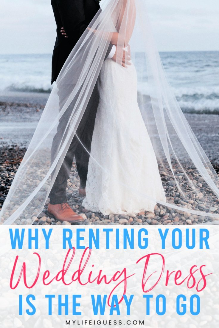 Why Renting Your Wedding Dress is the Way to Go