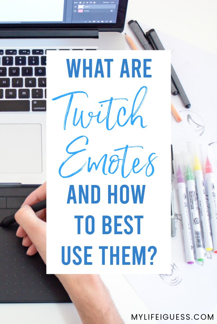 What Are Twitch Emotes (And How to Best Use Them)?