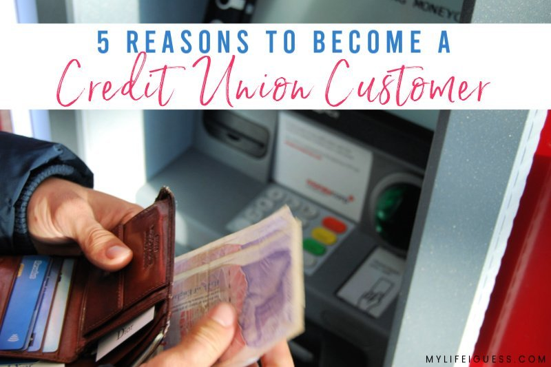 5 Reasons to Become a Credit Union Customer