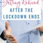 10 Tips for Getting Rehired After the Lockdown Ends