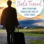 The Benefits of Solo Travel (And Why Everyone Should Do This At Least Once)