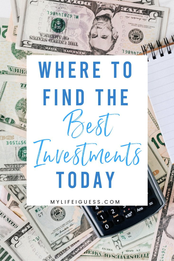 Where to Find The Best Investments Today