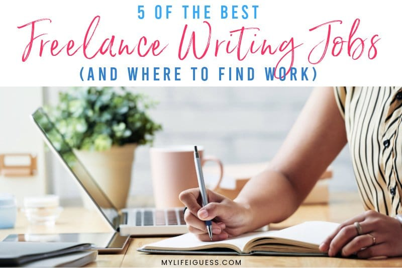 5 of the Best Freelance Writing Jobs (And Where to Find Work)
