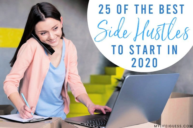 25 of the Best Side Hustles to Start in 2020
