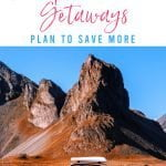 Cheap Weekend Getaways: Plan to Save More