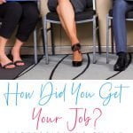 How Did You Get Your Job?
