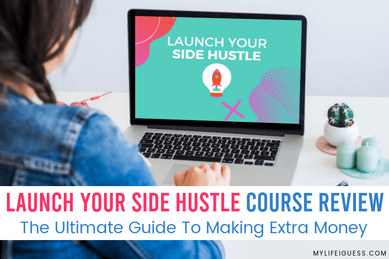 Launch Your Side Hustle Course Review