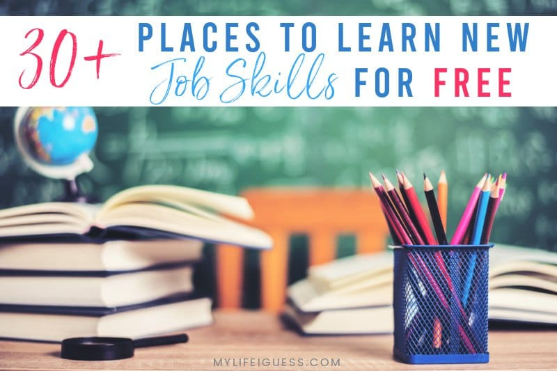 30+ Places to Learn New Job Skills for FREE!