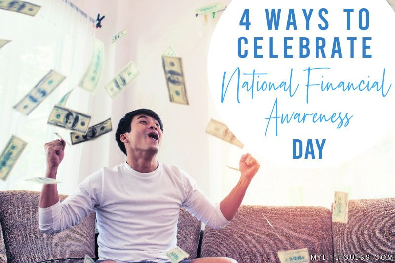 4 Ways to Celebrate National Financial Awareness Day