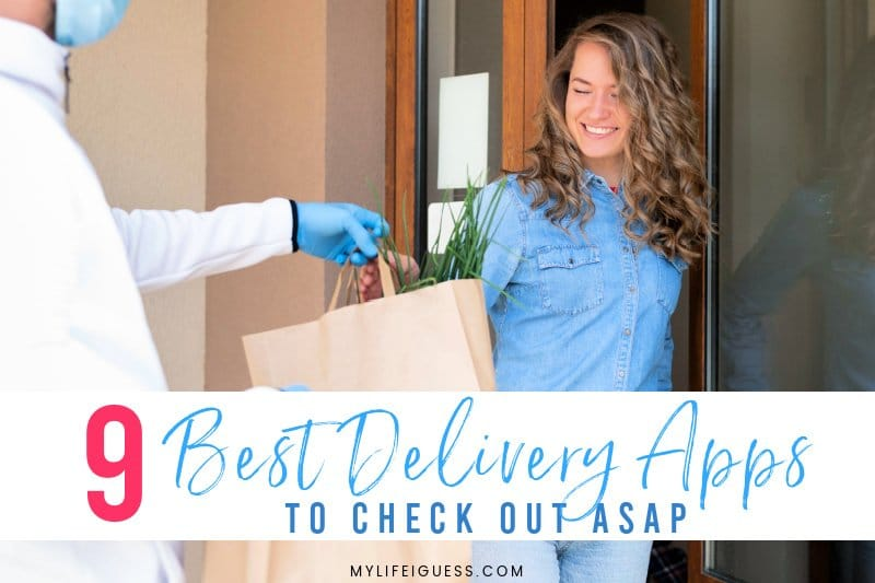9 of the Best Delivery Apps to Check Out ASAP