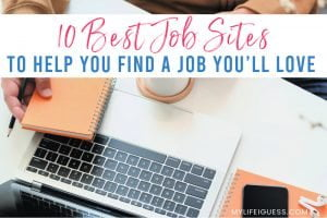 10 of the Best Job Sites to Help You Find a Job You'll Love