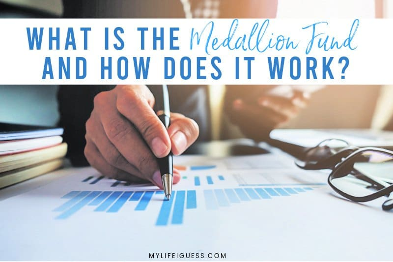 What Is the Medallion Fund and How Does It Work?