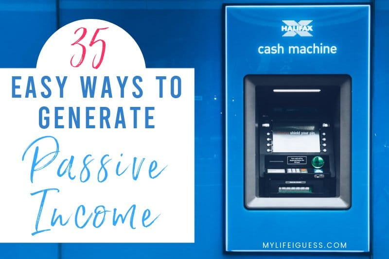 ATM with the text 35 Easy Ways to Generate Passive Income