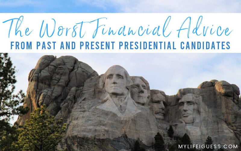 Quote text: The Worst Financial Advice from (Past and Present) Presidential Candidates