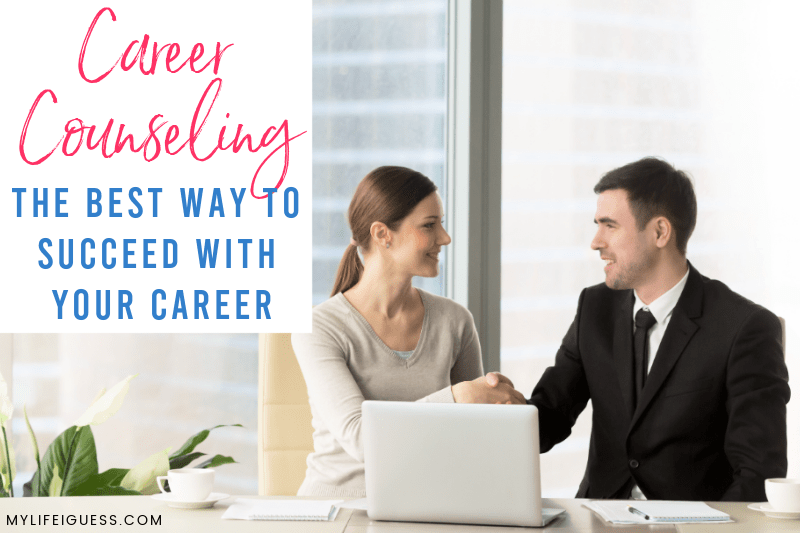 a man and women shaking hands with the text Career Counseling: The Best Way to Succeed with Your Career