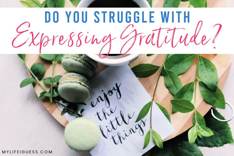 Text reads: Do You Struggle With Expressing Gratitude?