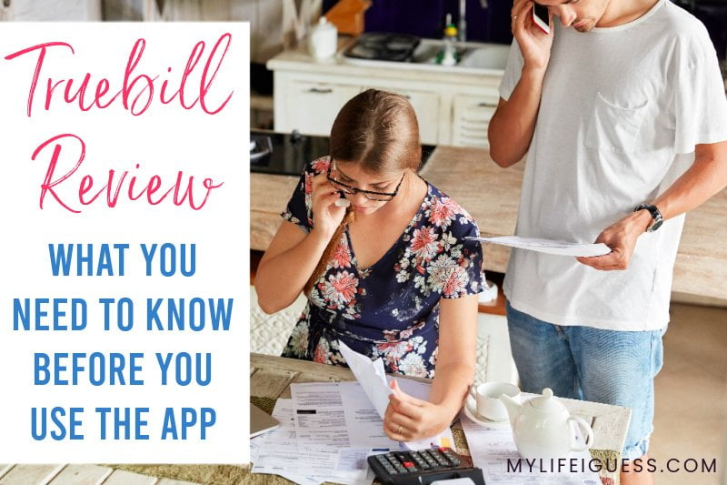 a couple is looking at thier bills with the text Truebill Review 2021: What You Need to Know Before You Use The App!
