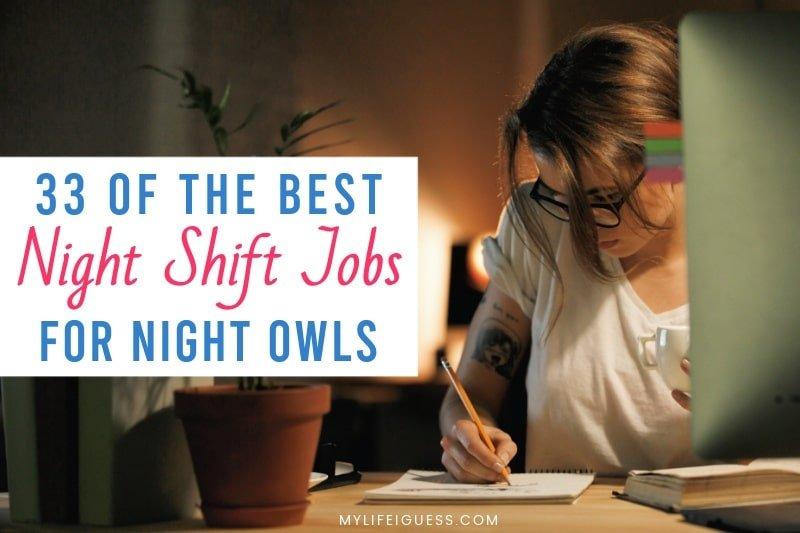 young woman working at a desk at night with the text 33 of the best night jobs for night owls