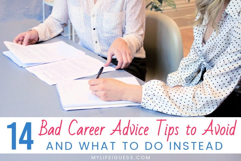 2 professional women sitting at a desk with paperwork with the text 14 Bad Career Advice Tips to Avoid (And What To Do Instead)