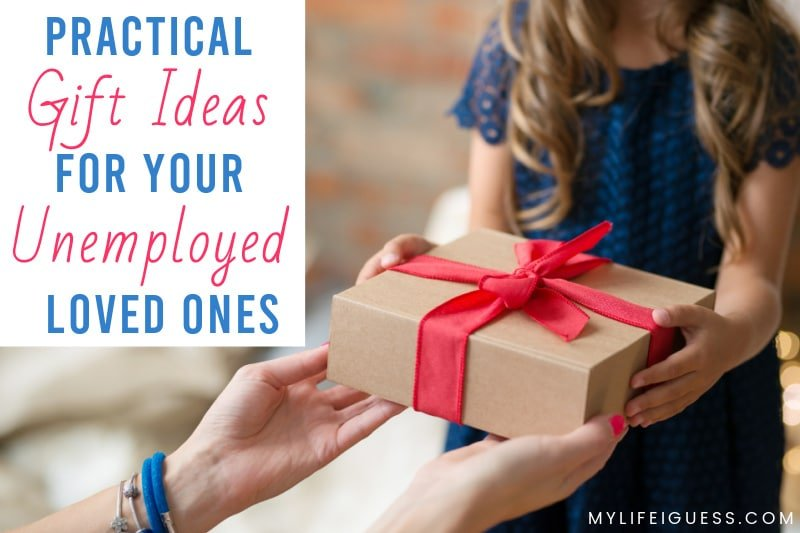 young woman being handed a wrapped gift with the text Practical Gift Ideas for Your Unemployed Loved Ones